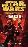 Star Wars, tome 109 : La 501e (Commando imperial 1) par Traviss