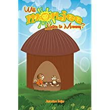 "Will Monjee Listen to Mommy?(Children's Ebook)- Book 2- Rhyming Picture Book for Early Readers (VALUES BOOK/BEDTIME STORY), Animal Books for Kids- ""I Can ... By Myself""- Ages 3-7 (Monjee the Monkey)"