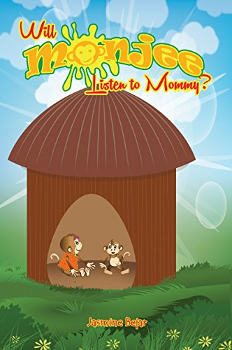 Will Monjee Listen to Mommy?(Children's Ebook)- Book 2- Rhyming Picture Book for Early Readers (VALUES BOOK/BEDTIME STORY), Animal Books for Kids- I Can ... All By Myself- Ages 3-7