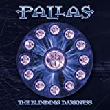 Blinding Darkness (2CDs) by Pallas (2003-09-15)