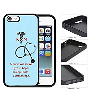 A Nurse Will Always Give Us Hope Quote With Teal Background Rubber Silicone TPU Cell Phone Case Apple iPhone 5 5s