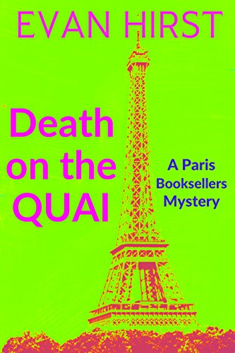 Death on the Quai (A Paris Booksellers Mystery Book 3) by [Hirst, Evan]