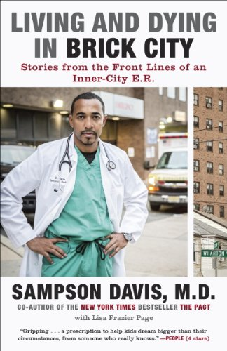 Living and Dying in Brick City: Stories from the Front Lines of an Inner-City E.R. cover