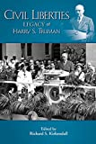 img - for The Civil Liberties Legacy of Harry S. Truman (Truman Legacy) book / textbook / text book