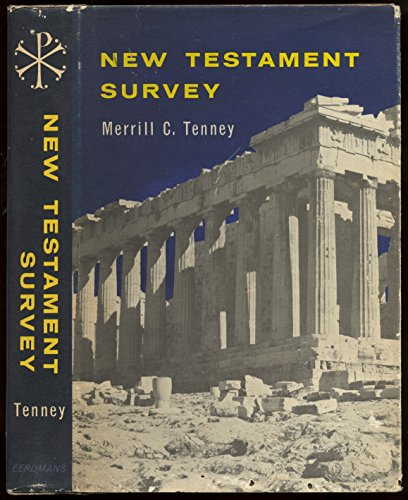 The New Testament Survey