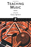 Teaching Music, , 041513367X