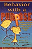 Behavior with a Purpose, Charley Joyce and Richard Delaney, 0984200746