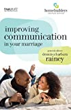 Improving Communication in Your Marriage, Gary Rosberg and Barbara Rosberg, 1602003327