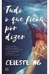 Tudo o que Ficou por Dizer (Portuguese Edition) Paperback