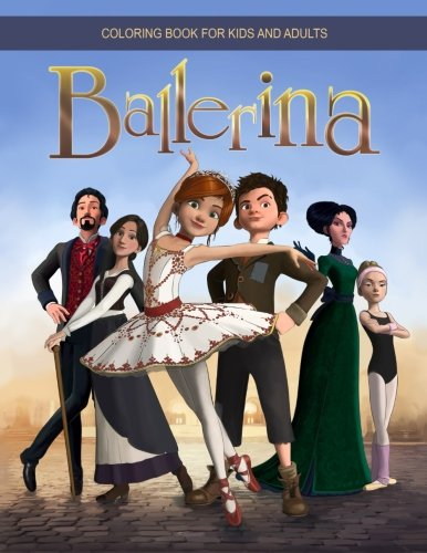 Ballerina: Gorgeous Coloring Book for Kids and Adults EXCLUSIVE 2017