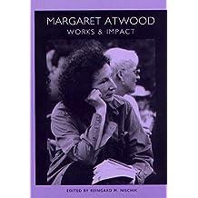 Margaret Atwood: Works & Impact