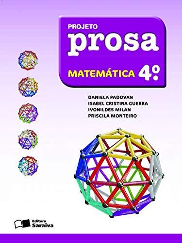 Projeto Prosa - Matemática - 4º Ano