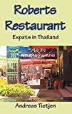 Roberts Restaurant: Expats in Thailand