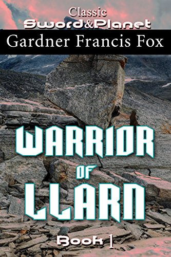 Warrior of Llarn: Revised (Llarn cycle Book 1)