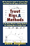 Trout Rings and Methods, Dave Hughes, 0811733548