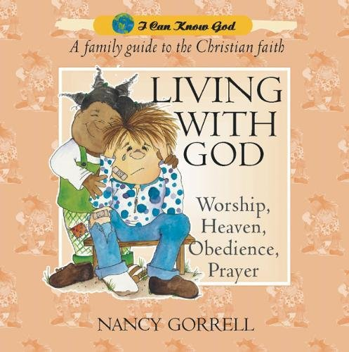 Read Online Living With God (I Can Know God) PDF