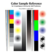 Color Sample Reference: for CreateSpace Community Self-Publishers