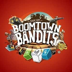 Breaking Games Boomtown Bandits
