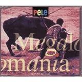 Megalomania by Pele