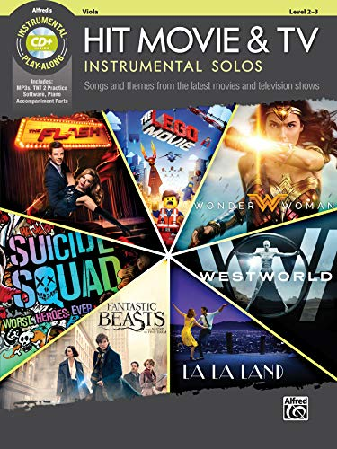 Hit Movie & TV Instrumental Solos for Strings: Songs and Themes from the Latest Movies and Television Shows (Viola), Book & CD (Instrumental Solos Series)