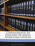 Costantinopoli Di Edmondo de Amicis, Edmond De Amicis, 1145178111