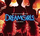 : Dreamgirls: Music From The Motion Picture [2-CD Deluxe Edition]