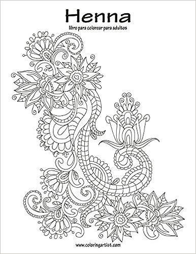 Henna libro para colorear para adultos 1: Volume 1: Amazon.es: Nick ...