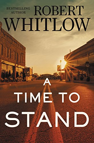 A Time to Stand by [Whitlow, Robert]