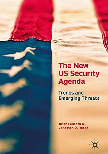 The New US Security Agenda: Trends and Emerging Threats