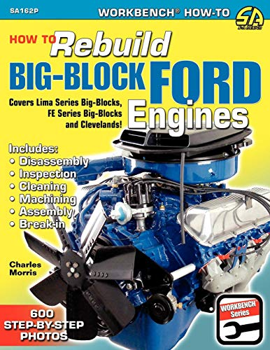 Pdf Transportation How to Rebuild Big-Block Ford Engines (Workbench How-to)