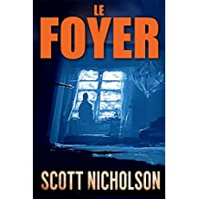 Le Foyer (French Edition)
