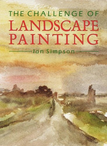 The Challenge of Landscape Painting