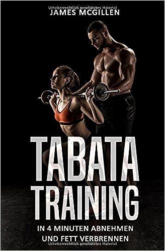 Book Tabata Training: In 4 Minuten abnehmen und Fett verbrennen (German Edition)