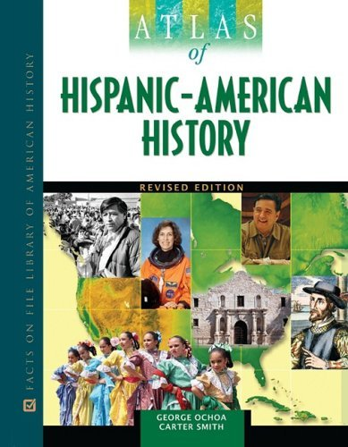 Atlas of Hispanic-American History (Facts on File Library of American History) Pdf