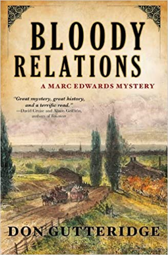 Book Bloody Relations (Marc Edwards Mystery) by Don Gutteridge (2013-06-04)