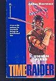 Time Raider #03: Union Fires