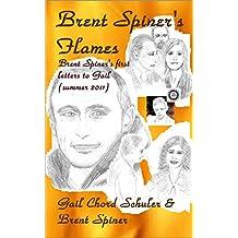 BRENT SPINER'S FLAMES