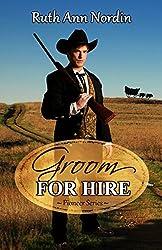 Groom for Hire (Pioneer Series Book 3)