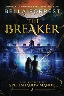 Book Cover: The Secret of Spellshadow Manor 2: The Breaker