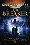 img - for The Secret of Spellshadow Manor 2: The Breaker (Volume 2) book / textbook / text book