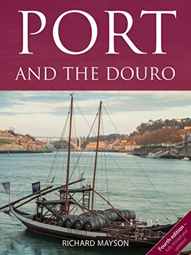 Port and the Douro (The Infinite Ideas Classic Wine Library) ()