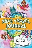 Kids Travel Journal: My Trip to Iceland