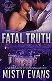 Fatal Truth: Shadow Force International Book 1 (Volume 1)