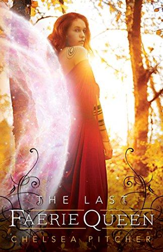 The Last Faerie Queen