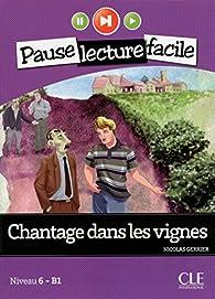 Chantage dans les vignes par Nicolas Gerrier