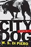 City Dog, W. S. Di Piero, 0810125161
