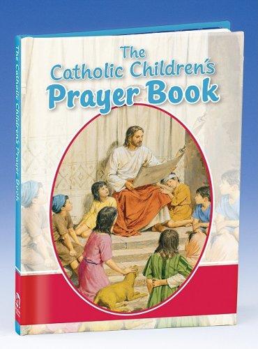 The Catholic Children's Prayer Book ()