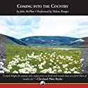 Coming into the Country Audiobook by John McPhee Narrated by Nelson Runger