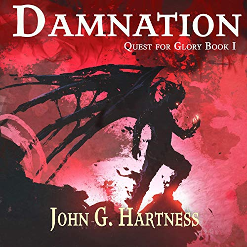 Pdf Fiction Damnation: Quest for Glory, Book 1