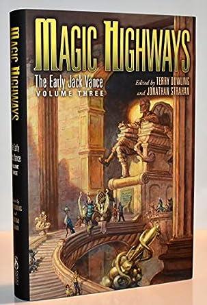 Early Jack Vance Vol3 HighwaysThe Magic Jack Vance at 4AjR5L